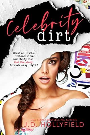 REVIEW ➞ Celebrity Dirt by J.D. Hollyfield