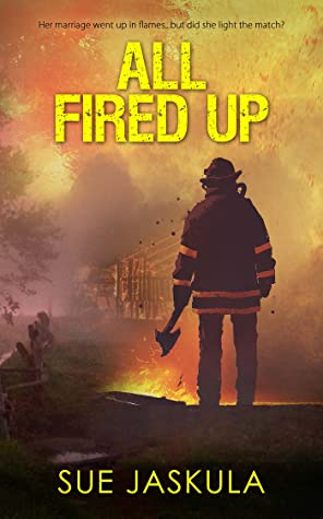REVIEW ➞ All Fired Up by Sue Jaskula