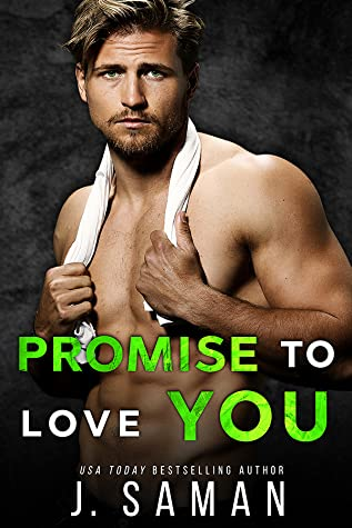 REVIEW ➞ Promise to Love You by J. Saman