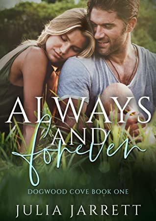REVIEW ➞ Always and Forever by Julia Jarrett