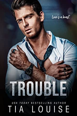 REVIEW ➞ Trouble by Tia Louise