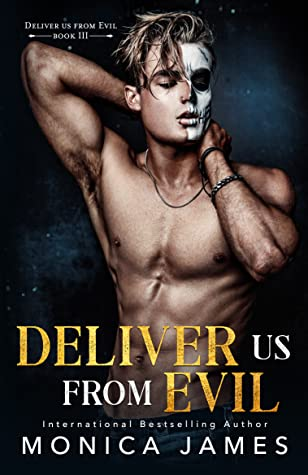 REVIEW ➞ Deliver Us From Evil by Monica James