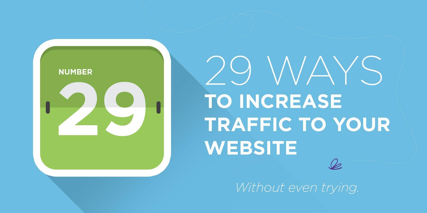 Digital Media Marketing Agency AcuMedia provides 29 helpful and easy tips to increase website traffic