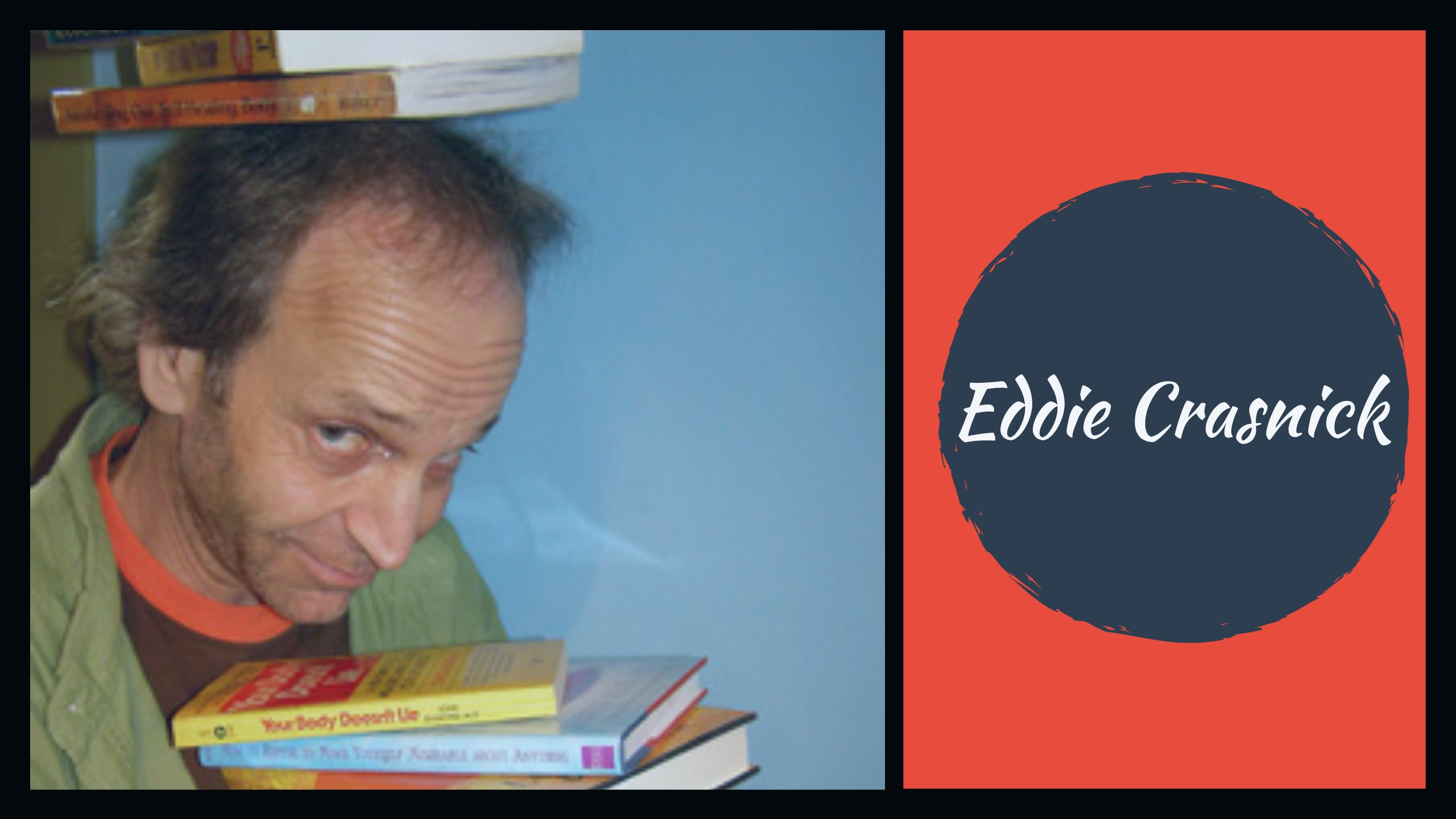 eddie crasnick deals with anger