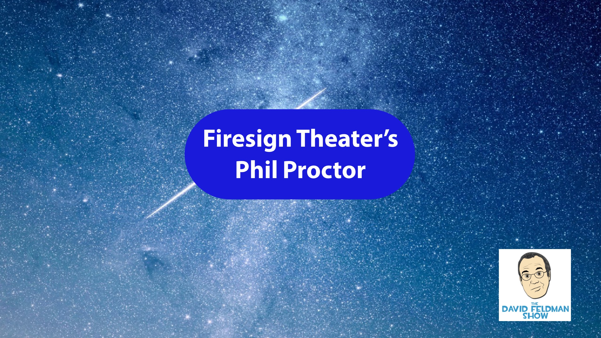 Firesign Theater's Phil Proctor
