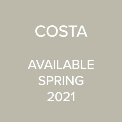 Costa - available Spring 2021