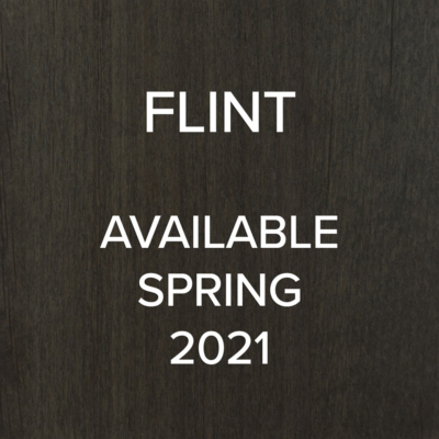 Flint - available spring 2021