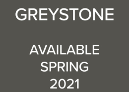 Greystone - available Spring 2021