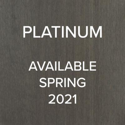 Platinum - available Sprijng 2021
