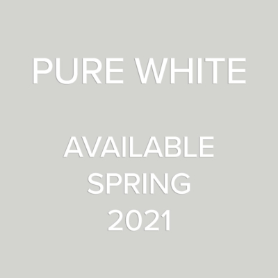 Pure White - available Spring 2021
