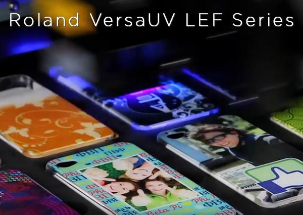 Roland VersaUV LEF Series