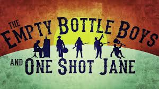Empty Bottle Boys and One Shot Jane