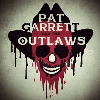 Pat Garrett and the Outlaws