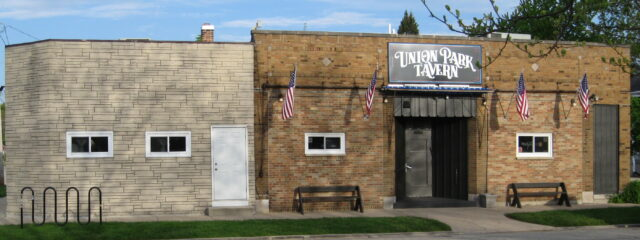 Union Park Tavern 4520 8th Avenue Kenosha, WI 262.652.6454 Open 365 Days A Year from 8:00AM unitl Legal Bar Closing time