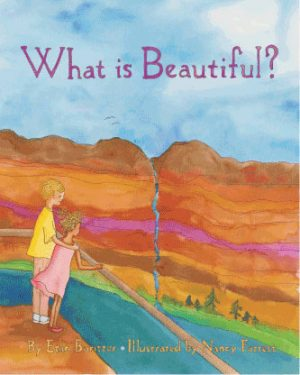 cover for What is Beautiful? by Etan Boritzer, life concepts children's books teach children how to have self esteem, self-worth, and know what real beauty is, inner beauty, for parents and teachers