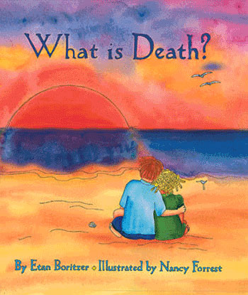 cover for what is death children's book-helps develop your child understand deat