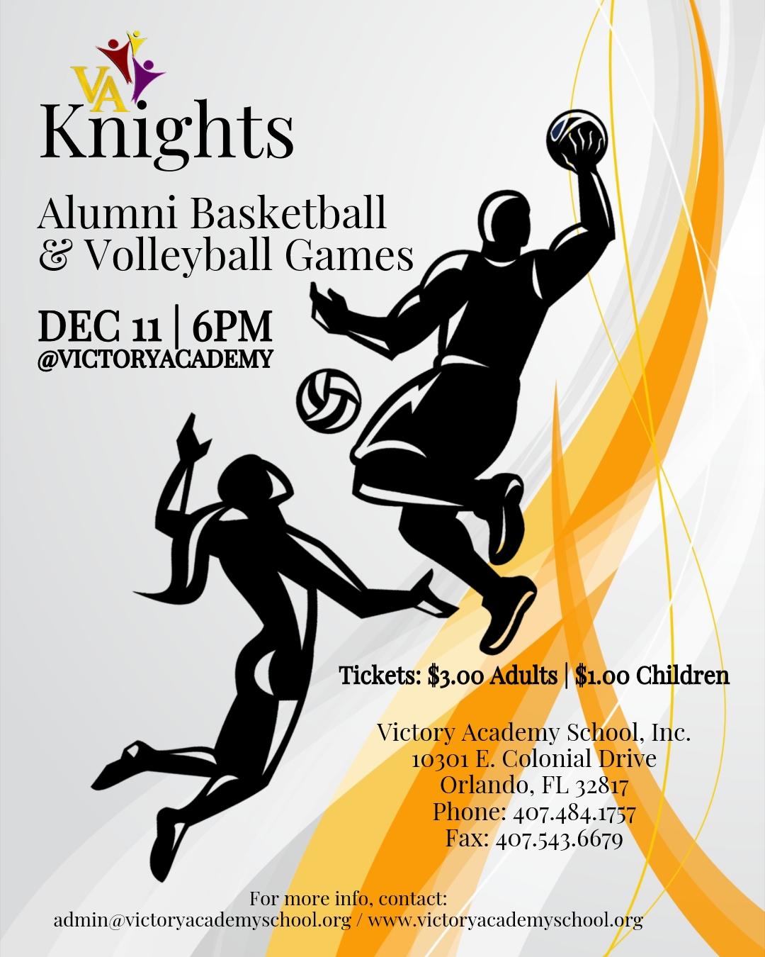 Victory Academy (Knights) Alumni Basketball & Volleyball Games