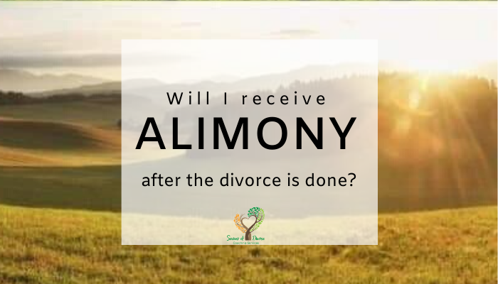 Will I receive alimony after the divorce is done? Seasons of Divorce's Shari Frasure, Divorce Coach