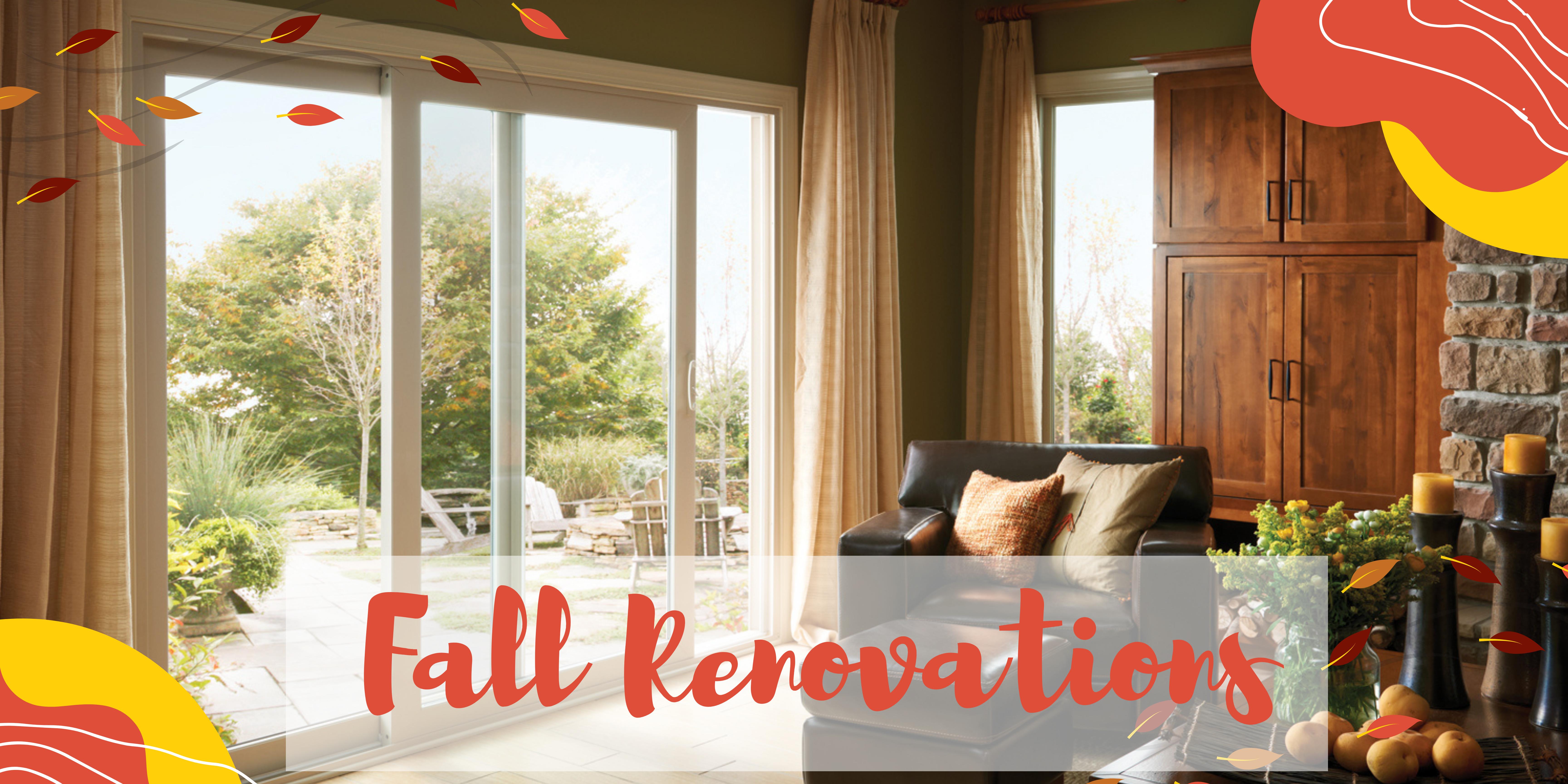 Fall Renovations