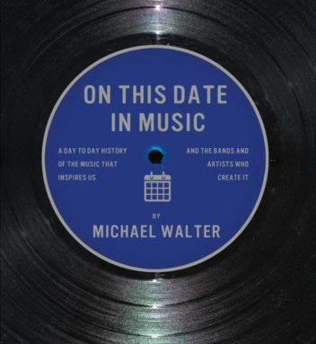 On This Date in Music by Michael Walter