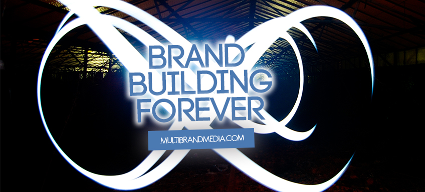 Brand Building Forever