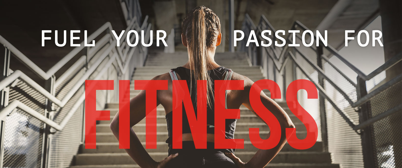 Fuel Your Passion for Fitness