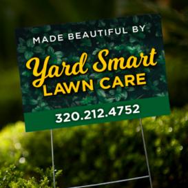 Yard Smart Yard Sign
