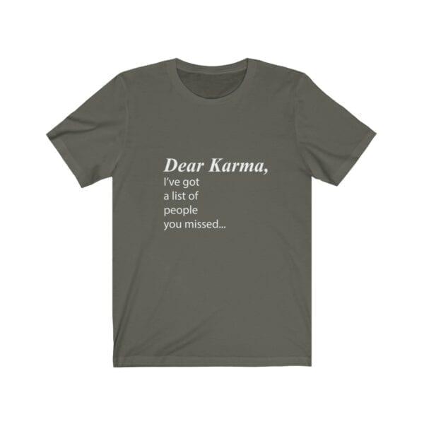 Dear Karma (White Lettering) Unisex Jersey Short Sleeve Tee