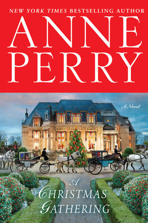 A Christmas Gatheringby Anne Perry