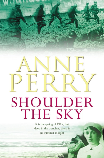 Shoulder The Sky by Anne Perry