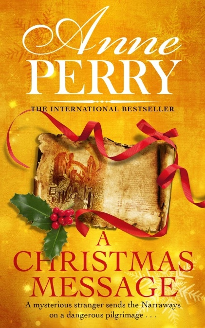 A Christmas Message by Anne Perryc