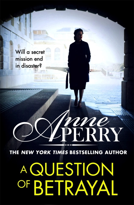A Question of Betrayal by Anne Perry