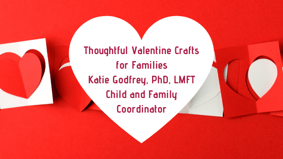Thoughtful Valentine Crafts for Families