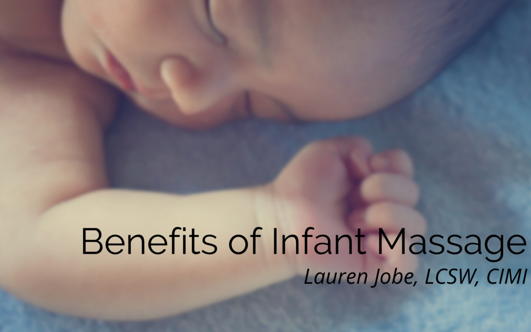 Benefits of Infant Massage