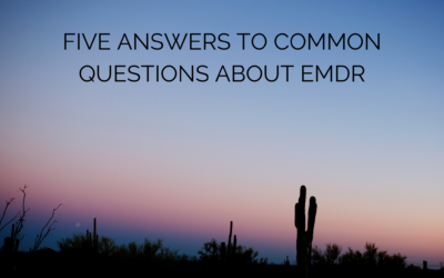 Five Answers to Common Questions About EMDR
