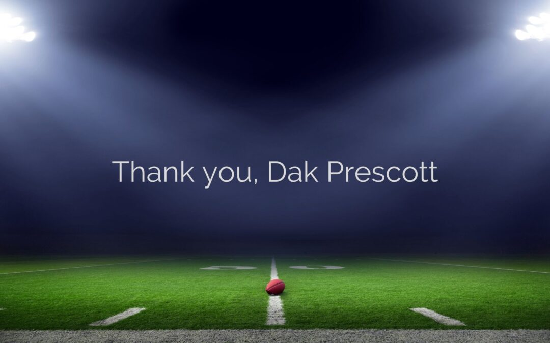 Thank you, Dak Prescott