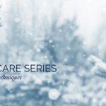 Self Care Series: Complete Techniques