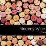 Mommy Wine Culture