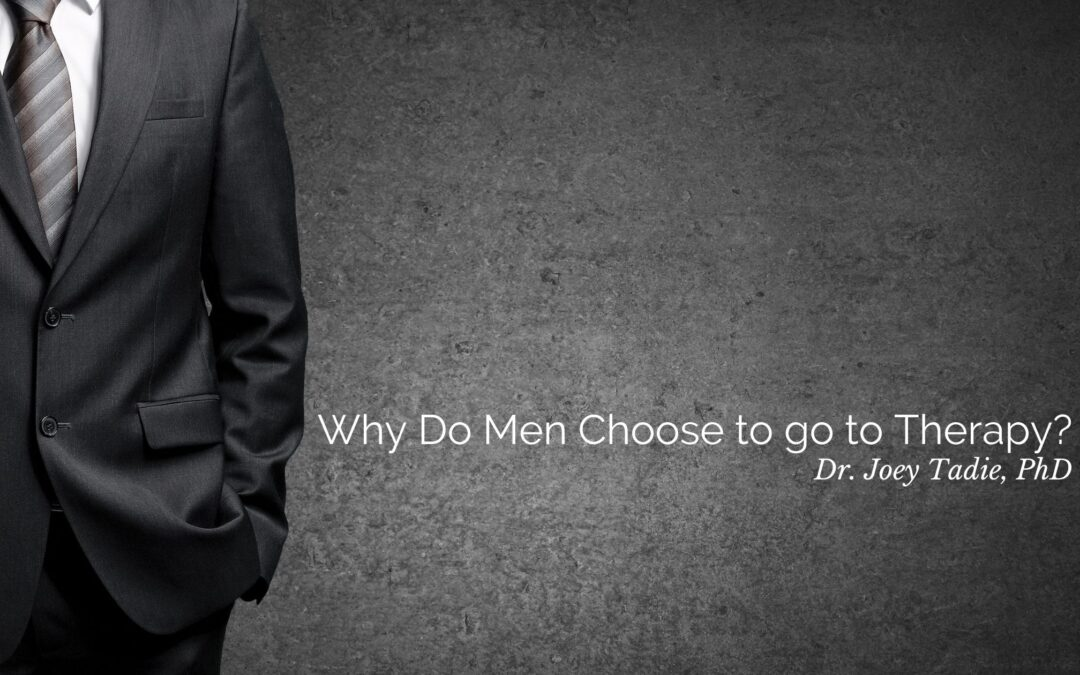 Why Do Men Choose to go to Therapy?