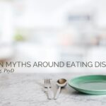 Common Myths around Eating Disorders