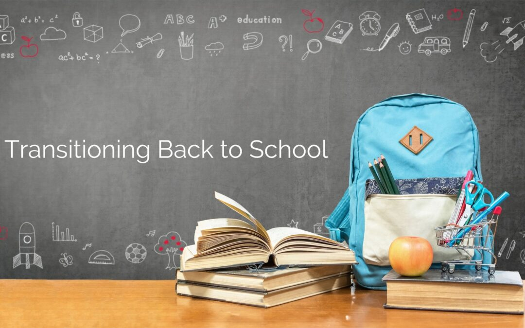 Transitioning Back to School