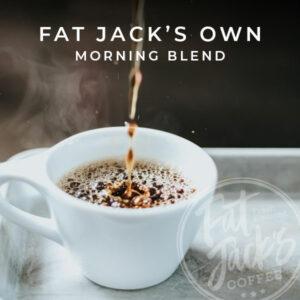 Home Fat Jack's Morning Blend
