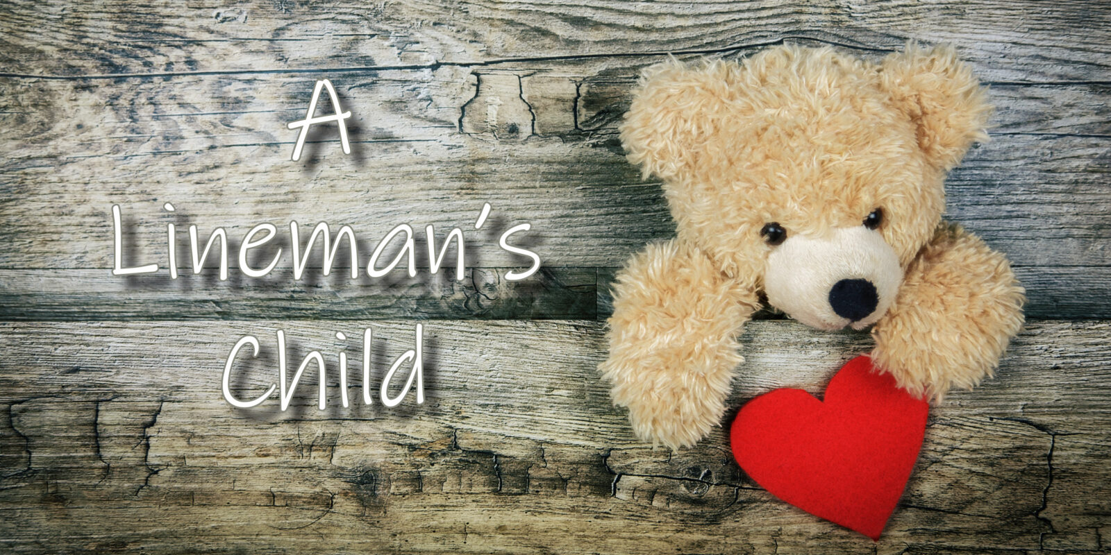 NSUJL A Lineman's Child