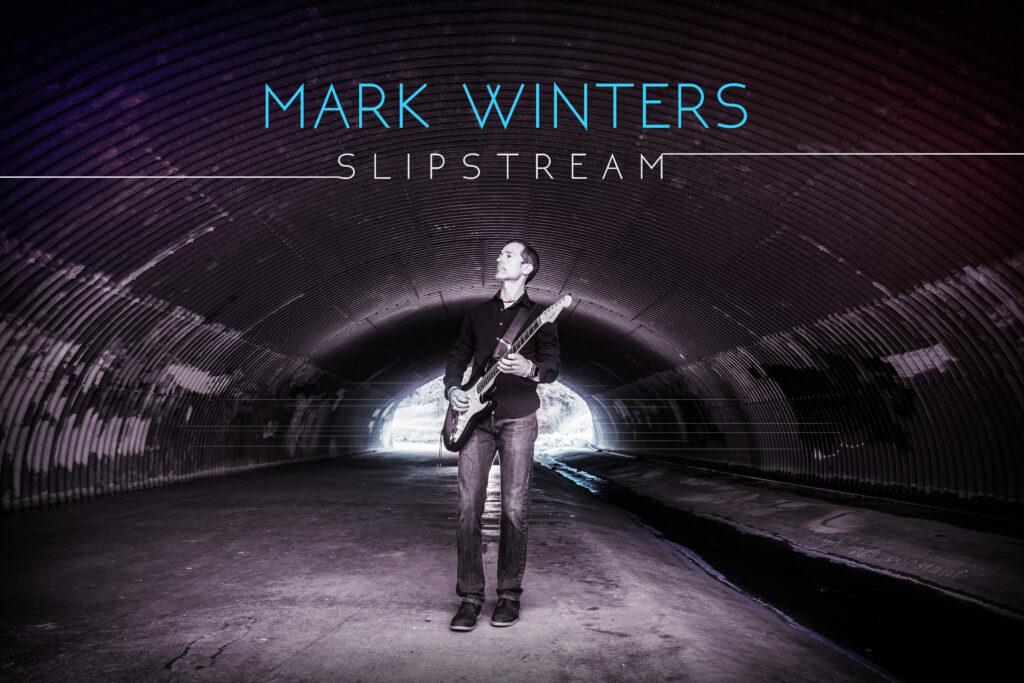 MarkWinters_SlipStream_Cover High Rez