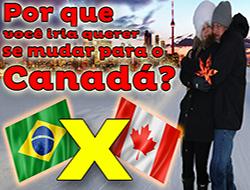 Por que mudar para o Canadá?
