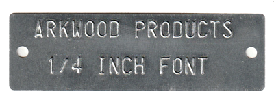 1.10 x 3.50 tag embossed with 2 lines of .25 font