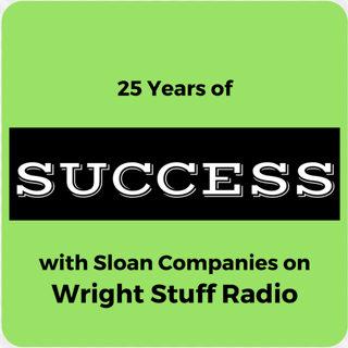 Sloan Companies on Wright Stuff Radio