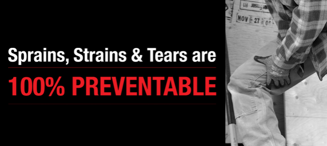 Sprains, Strains & Tears are 100% PREVENTABLE