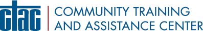 CTAC — Community Training and Assistance Center