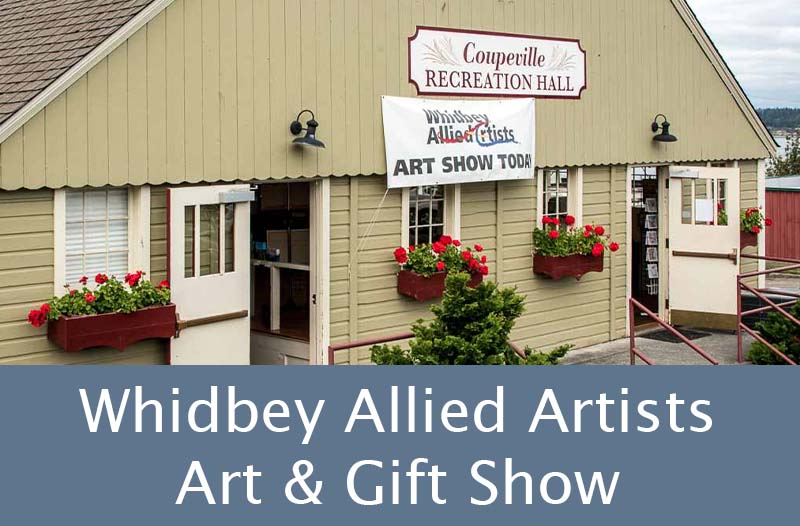 Whidbey Allied Artists Art & Gift Show